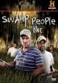 Swamp people. Season one