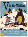 V is for vittles : a wild west alphabet