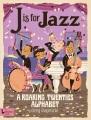 J is for jazz : a roaring twenties alphabet