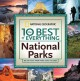 The 10 best of everything national parks : 800 top picks from parks coast to coast.