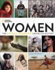 Women : the National Geographic image collection
