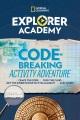 Explorer academy : codebreaking activity adventure