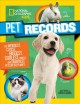 Pet records : the biggest, smallest, smartest, cutest, weirdest, and most popular pets on the planet