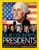 Our country's presidents : a complete encyclopedia of the U.S. presidency