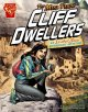 The Mesa Verde cliff dwellers : an Isabel Soto archaeology adventure