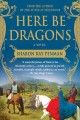 Here Be Dragons [electronic resource]