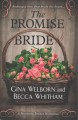 The promise bride [text (large print)]