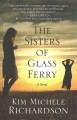 The sisters of glass ferry [text (large print)]
