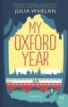 My Oxford year [text (large print)]