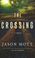 The crossing [text (large print)]