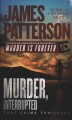 Murder, interrupted : true-crime thriller