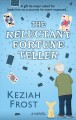 The reluctant fortune teller
