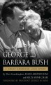 George and Barbara Bush : a great American love story