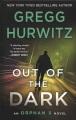 Out of the dark : an Orphan X novel