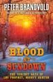 Blood at sundown [text (large print)] : the violent days of Lou Prophet, bounty hunter
