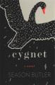 Cygnet [text (large print)] : a novel