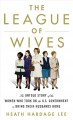 The league of wives [text (large print)] : the untold story of the women who took on the U.S. Government to bring their husbands home