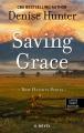Saving grace [text (large print)]