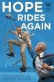 Hope rides again [text (large print)]