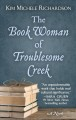 The book woman of Troublesome Creek : [a novel]