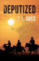 Deputized [text (large print)]