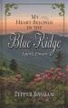 My heart belongs in the Blue Ridge : Laurel's dream