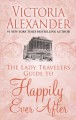 The lady travelers guide to happily ever after