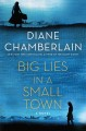 Big lies in a small town [text (large print)]