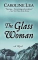 The glass woman : a novel