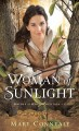 Woman of sunlight [text (large print)]