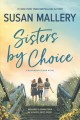 Sisters by choice [text (large print)]
