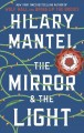 The mirror & the light [text (large print)]