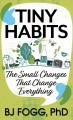 Tiny habits [text (large print)] : the small changes that change everything