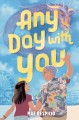 Any day with you [large print]