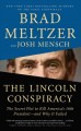 The Lincoln conspiracy: [text (large print)] the secret plot to kill America