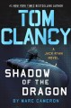 Tom Clancy [text (large print)] : shadow of the dragon
