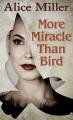 More miracle than bird