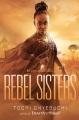Rebel sisters [text (large print)]