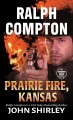 Prairie Fire, Kansas : a Ralph Compton western