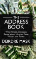 The address book: [text (large print)] what street addresses reveal about identity, race, wealth, and power
