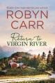 Return to Virgin River [text (large print)]