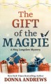 The gift of the magpie : a Meg Langslow mystery [large print]