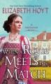 When a rogue meets his match : a Greycourt novel