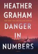 Danger in numbers [text (large print)] : a novel