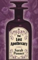 The lost apothecary [large print]