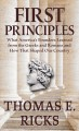 First principles : what America