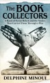 The book collectors : a band of Syrian rebels and the stories that carried them through a war