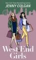West end girls : a novel