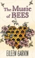 The music of bees [text (large print)]