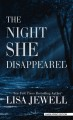 The night she disappeared [large print]